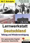 """Lernwerkstatt """"Deutschland - Teilung und Wiedervereinigung"""""""
