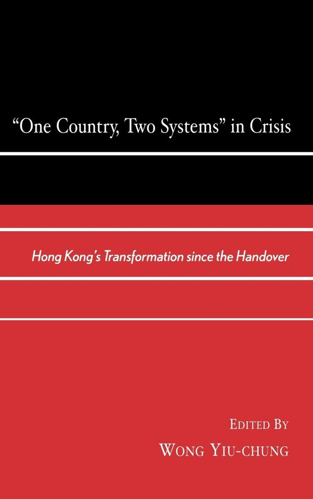 One Country, Two Systems in Crisis als Buch (gebunden)