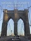 Michael Daugherty: Brooklyn Bridge: For Clarinet and Symphonic Band