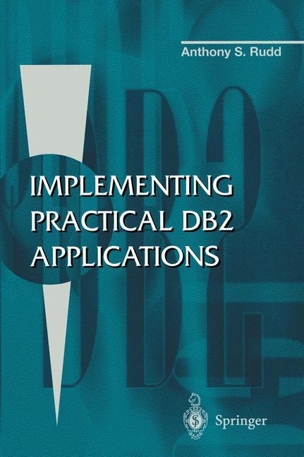 Implementing Practical DB2 Applications als Buch (kartoniert)