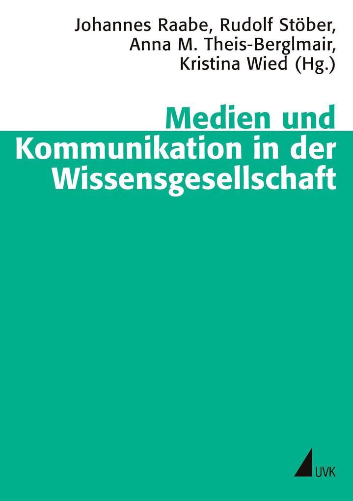 Medien und Kommunikation in der Wissensgesellschaft als Buch (kartoniert)