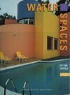 Water Spaces: Vol 2 a Pictorial Review