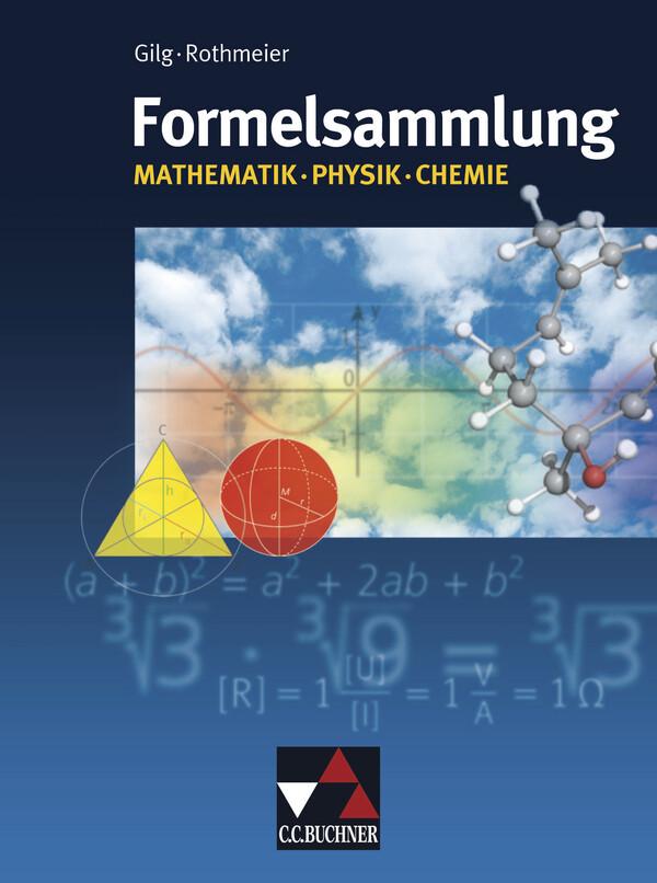 Formelsammlung Mathematik - Physik - Chemie als Buch (kartoniert)