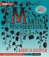 Martin Misunderstood: A Fairy Tale