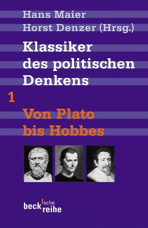 Klassiker des politischen Denkens 01. Von Plato bis Hobbes als Taschenbuch