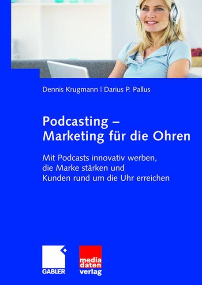 Podcasting - Marketing für die Ohren als Buch (kartoniert)