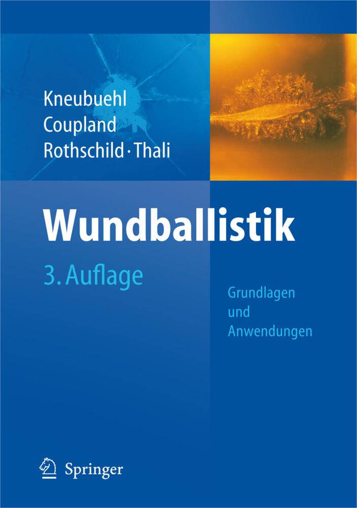 Wundballistik - Grundlagen und Anwendungen als Buch (gebunden)