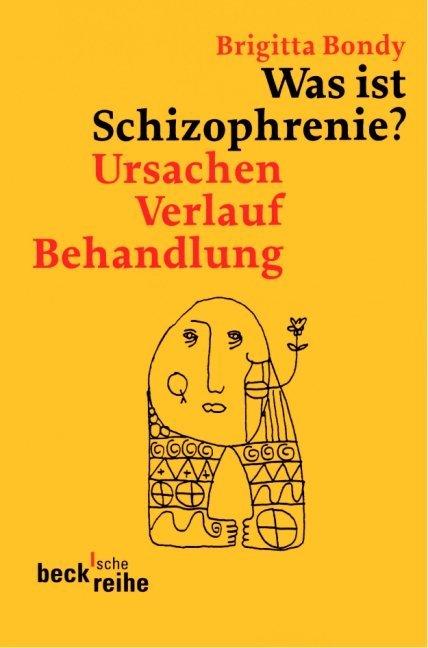 Was ist Schizophrenie? als Taschenbuch