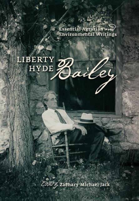 Liberty Hyde Bailey: Essential Agrarian and Environmental Writings als Buch (gebunden)