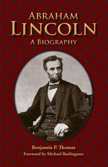 Abraham Lincoln: A Biography als Taschenbuch