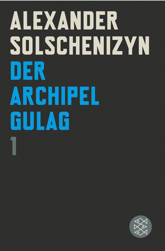 Der Archipel GULAG I als Taschenbuch