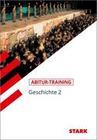 Abitur-Training Geschichte. Geschichte 2