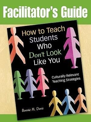 How to Teach Students Who Don't Look Like You: Culturally Relevant Teaching Strategies (Facilitator's Guide) als Taschenbuch