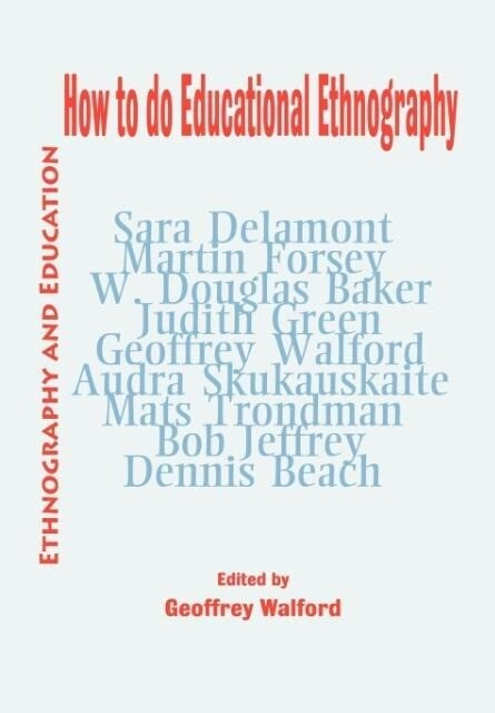 How to do Educational Ethnography als Buch (gebunden)
