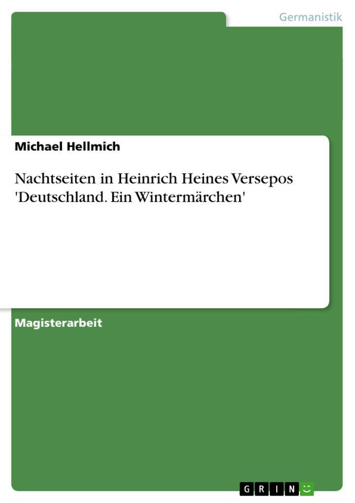 Nachtseiten in Heinrich Heines Versepos 'Deutschland. Ein Wintermärchen' als Taschenbuch