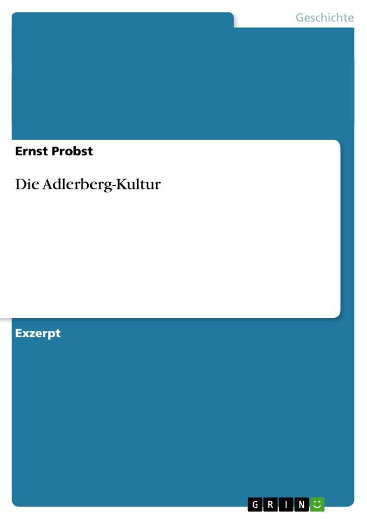Die Adlerberg-Kultur als Taschenbuch