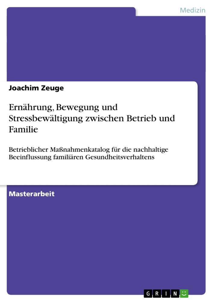 Ernährung, Bewegung und Stressbewältigung zwischen Betrieb und Familie als Buch (kartoniert)