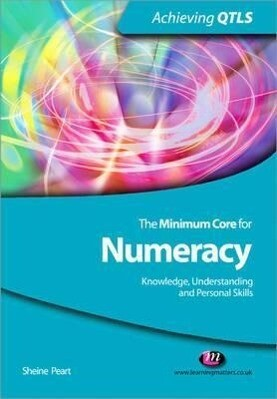 The Minimum Core for Numeracy: Knowledge, Understanding and Personal Skills als Taschenbuch