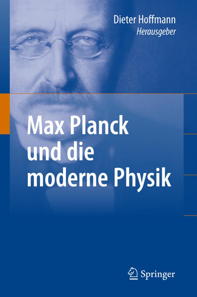 Max Planck und die moderne Physik als Buch