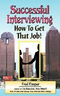 Successful Interviewing: How to Win That Job als Taschenbuch