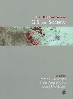 The Sage Handbook of GIS and Society als Taschenbuch