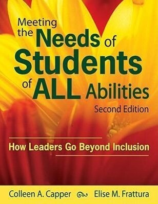 Meeting the Needs of Students of All Abilities: How Leaders Go Beyond Inclusion als Taschenbuch