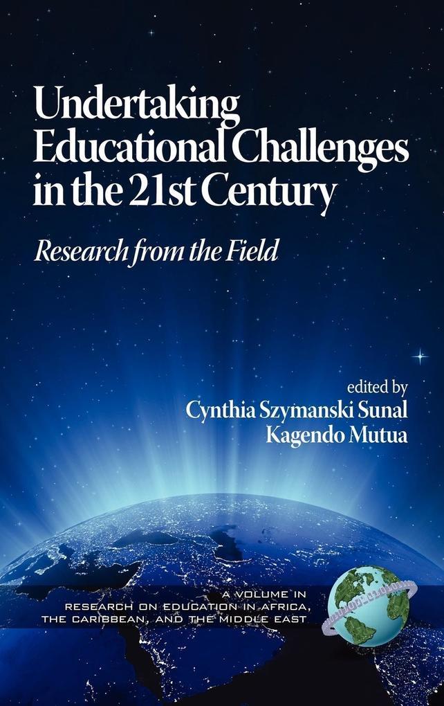 Undertaking Educational Challenges in the 21st Century als Buch (gebunden)