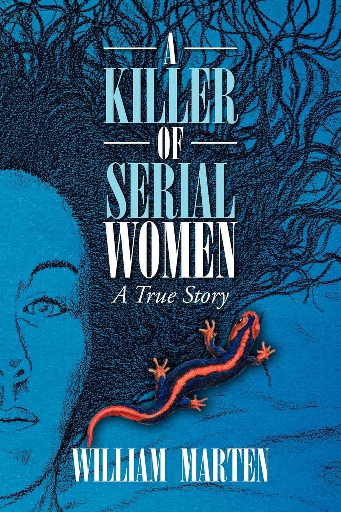A Killer of Serial Women als Taschenbuch