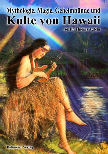 Mythologie, Magie, Geheimbünde und Kulte von Hawaii als Buch (kartoniert)