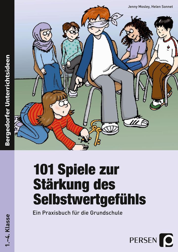 101 Spiele zur Stärkung des Selbstwertgefühls als Buch (kartoniert)