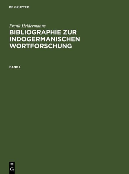 Bibliographie zur indogermanischen Wortforschung 3 Bde. als Buch (gebunden)