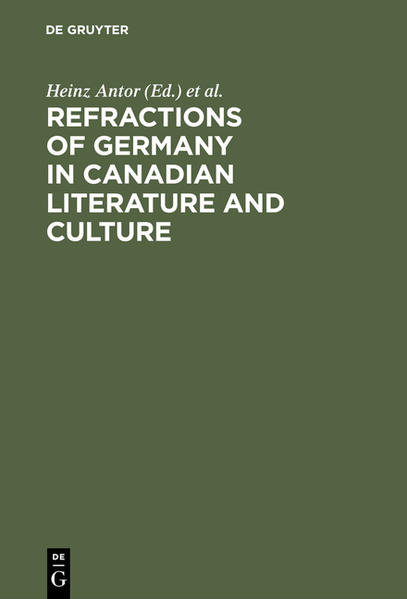 Refractions of Germany in Canadian Literature and Culture als Buch (gebunden)