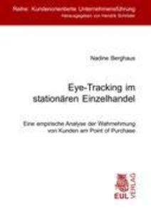 Eye-Tracking im stationären Einzelhandel als Buch (kartoniert)