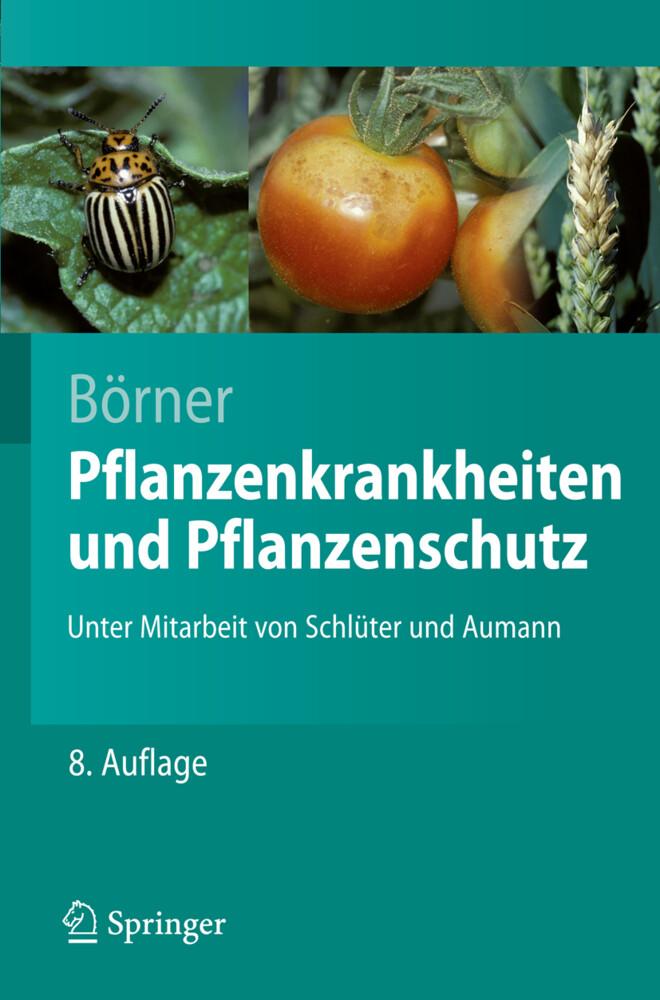 Pflanzenkrankheiten und Pflanzenschutz als Buch (kartoniert)