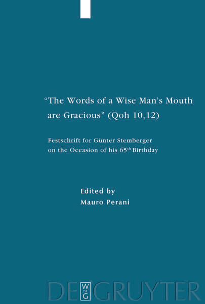 """The Words of a Wise Man's Mouth are Gracious"" (Qoh 10,12) als Buch (gebunden)"