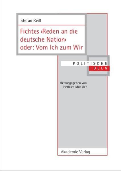 Fichtes >Reden an die deutsche Nation< oder: Vom Ich zum Wir als Buch (gebunden)