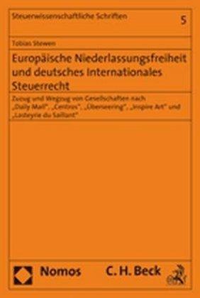 Europäische Niederlassungsfreiheit und deutsches internationales Steuerrecht als Buch (kartoniert)
