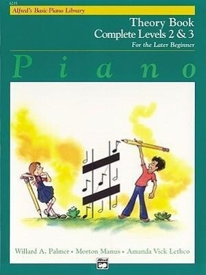 Alfred's Basic Piano Course Theory: Complete 2 & 3 als Taschenbuch