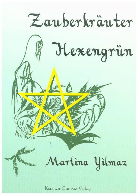 Zauberkräuter Hexengrün als Buch (kartoniert)