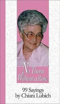 No Thorn Without a Rose: 99 Sayings als Taschenbuch