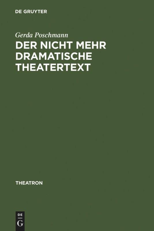 Der nicht mehr dramatische Theatertext als Buch (gebunden)