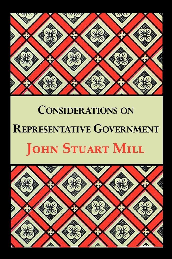 Considerations on Representative Government als Taschenbuch