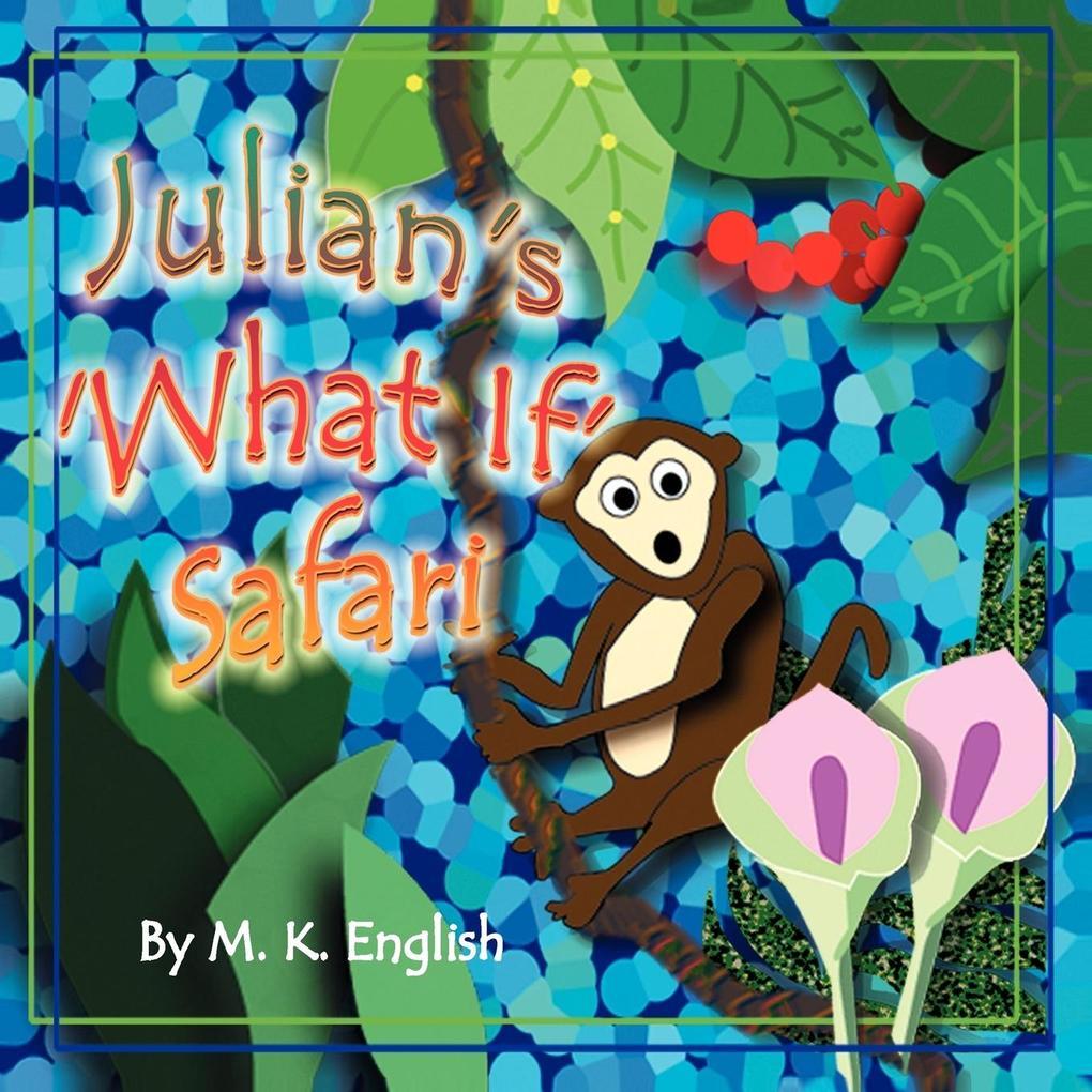 Julian's 'What If' Safari als Taschenbuch