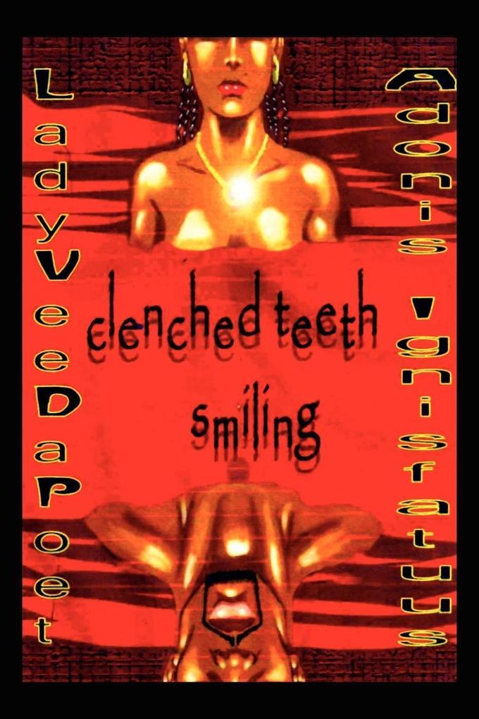 Clenched Teeth Smiling als Taschenbuch