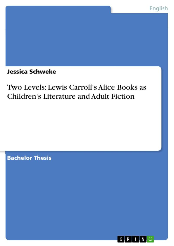 Two Levels: Lewis Carroll's Alice Books as Children's Literature and Adult Fiction als Buch (kartoniert)