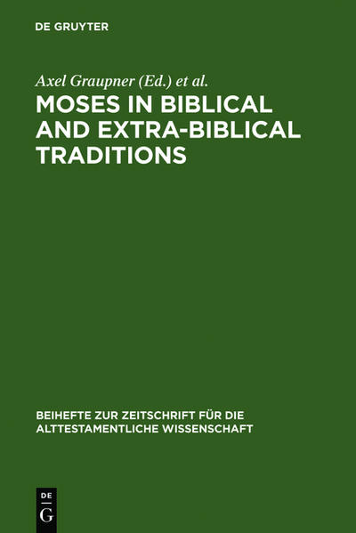 Moses in Biblical and Extra-Biblical Traditions als Buch (gebunden)