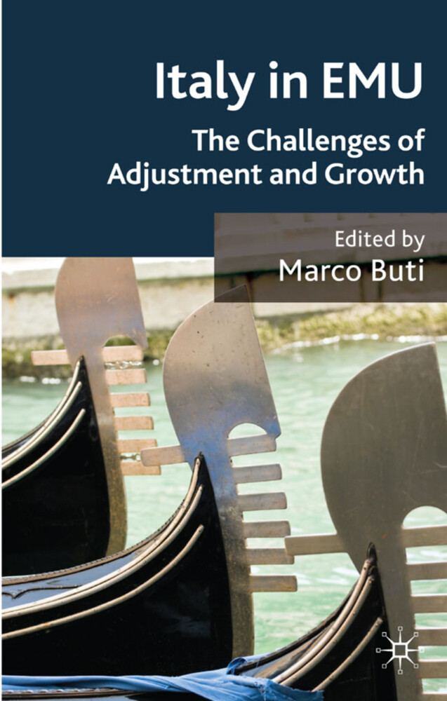 Italy in EMU: The Challenges of Adjustment and Growth als Buch (gebunden)