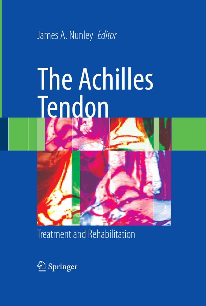 The Achilles Tendon als Buch (gebunden)