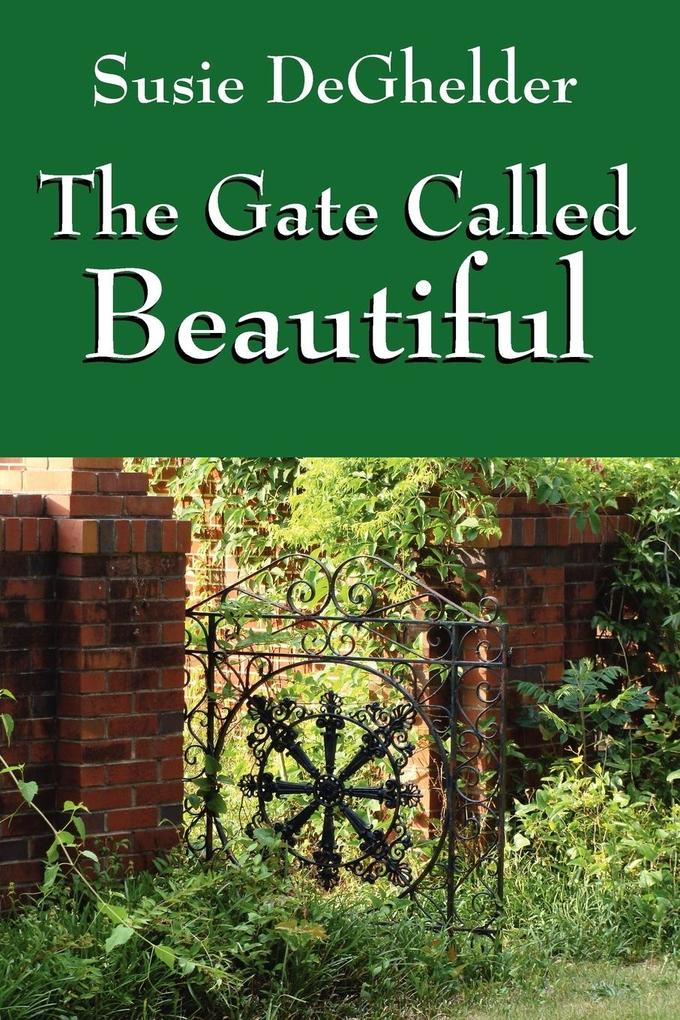 The Gate Called Beautiful als Taschenbuch