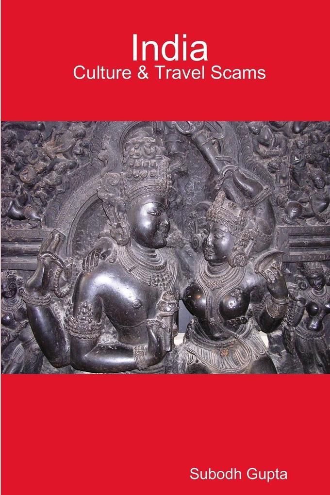India Culture & Travel Scams als Taschenbuch